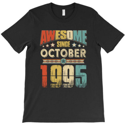 Awesome Since October 1995 T-shirt Designed By Hung