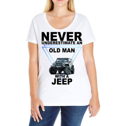 Never Underestimate An Old Man With A Jeep For Light Ladies Curvy T-shirt Designed By Gurkan