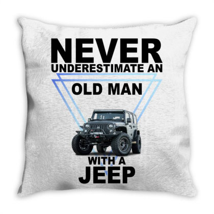 Never Underestimate An Old Man With A Jeep For Light Throw Pillow Designed By Gurkan