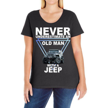 Never Underestimate An Old Man With A Jeep For Dark Ladies Curvy T-shirt Designed By Gurkan