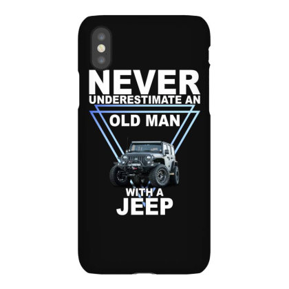 Never Underestimate An Old Man With A Jeep For Dark Iphonex Case Designed By Gurkan