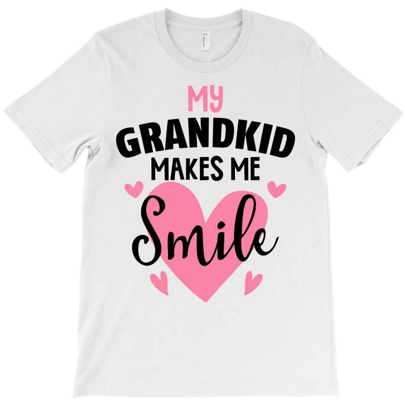 My Grandkıd Makes Me Smile For Light T-shirt   Artistshot