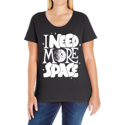 I Need More Space Ladies Curvy T-shirt Designed By Satrio Art