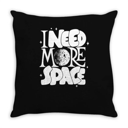 I Need More Space Throw Pillow Designed By Satrio Art