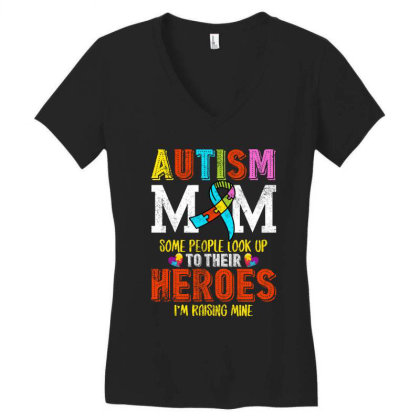Autism Mom Some People Look Up To Their Heroes For Dark Women's V-neck T-shirt Designed By Sengul