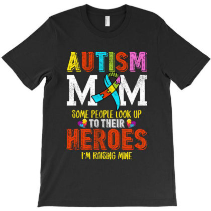Autism Mom Some People Look Up To Their Heroes For Dark T-shirt Designed By Sengul