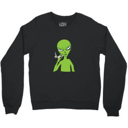 funny green alien smoking Crewneck Sweatshirt | Artistshot