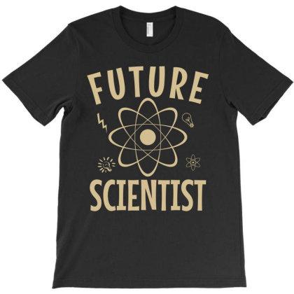 Future Scientist T-shirt Designed By Cypryanus