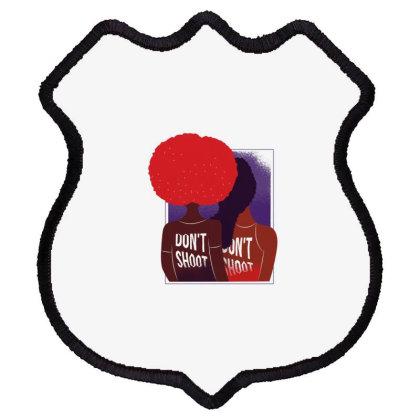 Don't Shoot Shield Patch Designed By Dirjaart