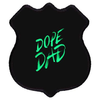 Dope Dad Shield Patch Designed By Dirjaart