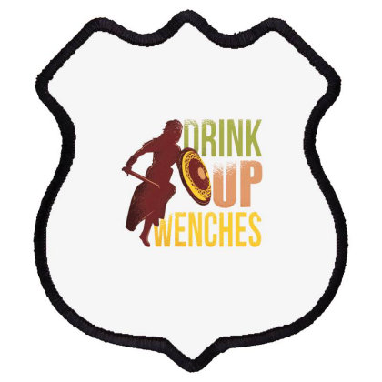 Drink Up Wenches Shield Patch Designed By Dirjaart