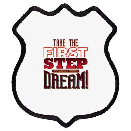 Dream Steps Shield Patch Designed By Dirjaart