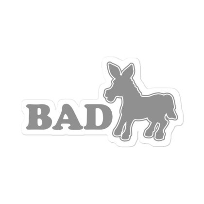 Bad  Ass Sticker Designed By H3lm1