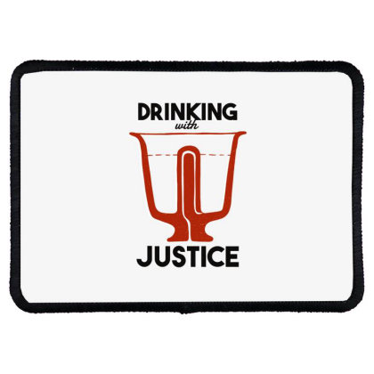 Drinking With Justice Rectangle Patch Designed By Dirjaart