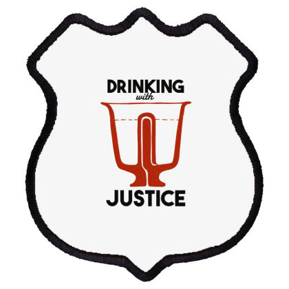 Drinking With Justice Shield Patch Designed By Dirjaart