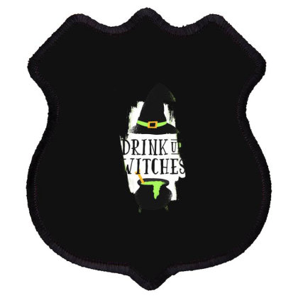 Drink Up Witches Shield Patch Designed By Dirjaart