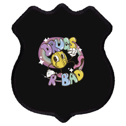Drugs Are Bad Shield Patch Designed By Dirjaart