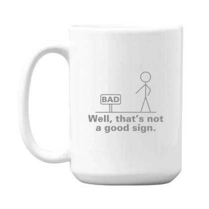 Bad  Sign 15 Oz Coffe Mug Designed By H3lm1