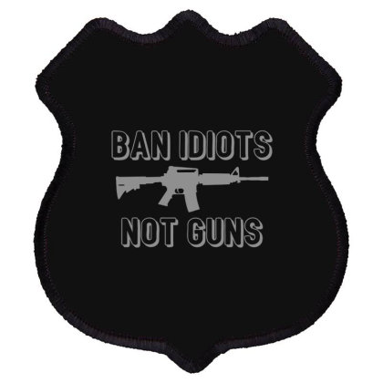 Ban  Idiots Shield Patch Designed By H3lm1