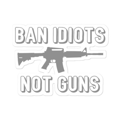 Ban  Idiots Sticker Designed By H3lm1