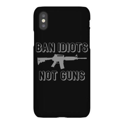 Ban  Idiots Iphonex Case Designed By H3lm1
