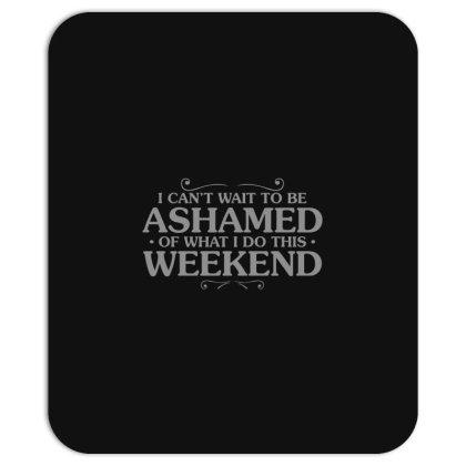 Be  Ashamed Mousepad Designed By H3lm1