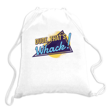 Dude, That's Wack! Drawstring Bags Designed By Dirjaart