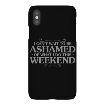 Be  Ashamed Iphonex Case Designed By H3lm1