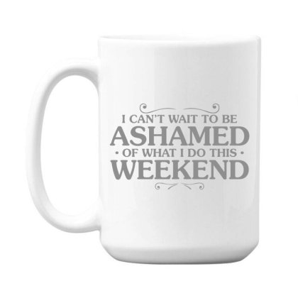 Be  Ashamed 15 Oz Coffe Mug Designed By H3lm1