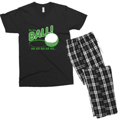 Be The Ball! Na Na Na Na Na Men's T-shirt Pajama Set Designed By H3lm1