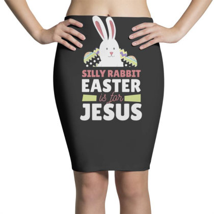 Easter Is For Jesus Pencil Skirts Designed By Dirjaart