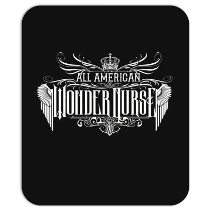 All American Wonder Nurse Mousepad Designed By Tiococacola