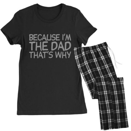 Because  Dad Women's Pajamas Set Designed By H3lm1