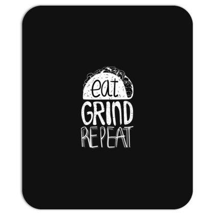 Eat Grind Repeat Mousepad Designed By Dirjaart