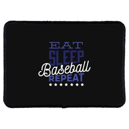 Eat, Sleep, Baseball, Repeat Rectangle Patch Designed By Dirjaart