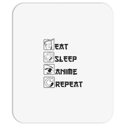 Eat Sleep Anime Repeat Mousepad Designed By Dirjaart