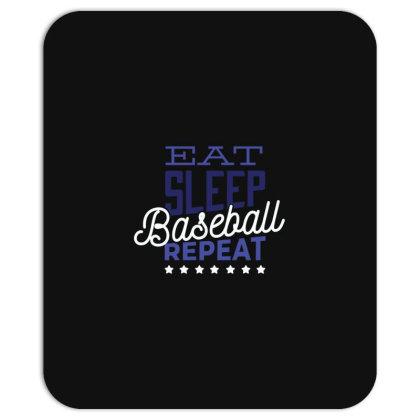 Eat, Sleep, Baseball, Repeat Mousepad Designed By Dirjaart