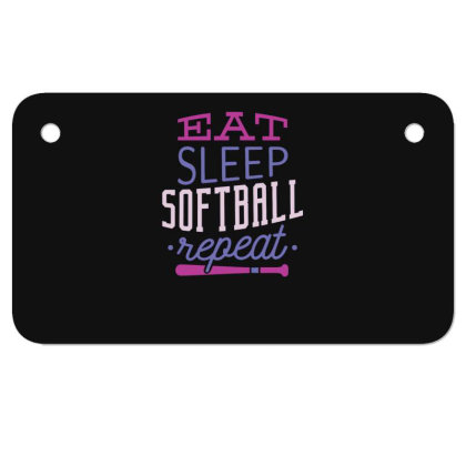 Eat Sleep Softball Repeat Motorcycle License Plate Designed By Dirjaart