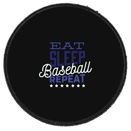 Eat, Sleep, Baseball, Repeat Round Patch Designed By Dirjaart