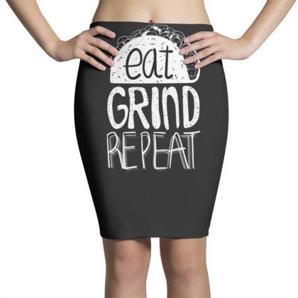 Eat Grind Repeat Pencil Skirts Designed By Dirjaart