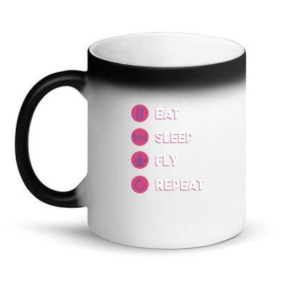 Eat Sleep Fly Repeat Magic Mug Designed By Dirjaart