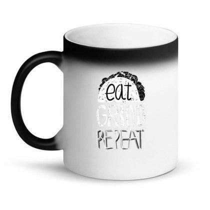 Eat Grind Repeat Magic Mug Designed By Dirjaart