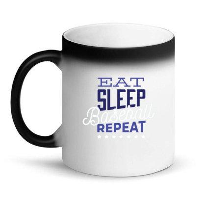 Eat, Sleep, Baseball, Repeat Magic Mug Designed By Dirjaart