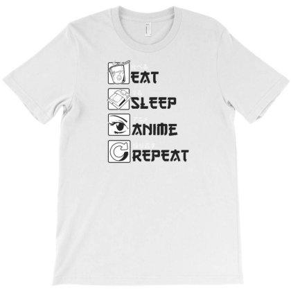 Eat Sleep Anime Repeat T-shirt Designed By Dirjaart