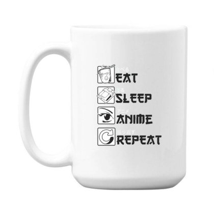 Eat Sleep Anime Repeat 15 Oz Coffe Mug Designed By Dirjaart