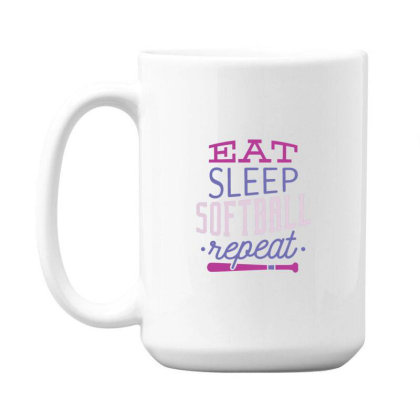 Eat Sleep Softball Repeat 15 Oz Coffe Mug Designed By Dirjaart