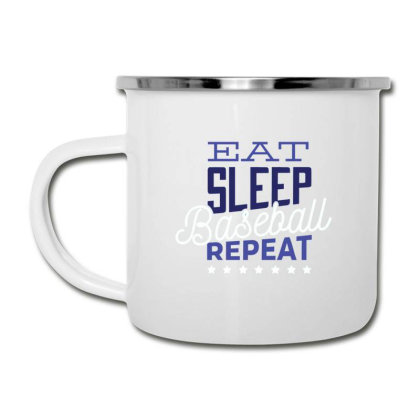 Eat, Sleep, Baseball, Repeat Camper Cup Designed By Dirjaart