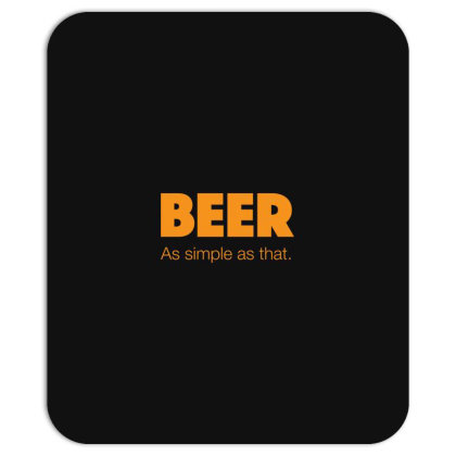 Beer As Simple As That Mousepad Designed By H3lm1