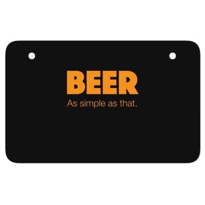 Beer As Simple As That Atv License Plate Designed By H3lm1