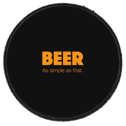 Beer As Simple As That Round Patch Designed By H3lm1